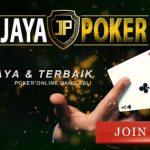 Jayapoker Sebagai Situs Judi Online Terbaik